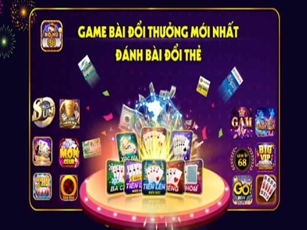 game chơi bài đổi thẻ đều áp dụng đổi thưởng không qua trung gian